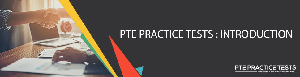 PTE Practice Tests : An Introduction